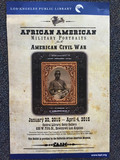 African-American History Month #2: African American Military Portraits From the American Civil War Exhibit at LA Public Library
